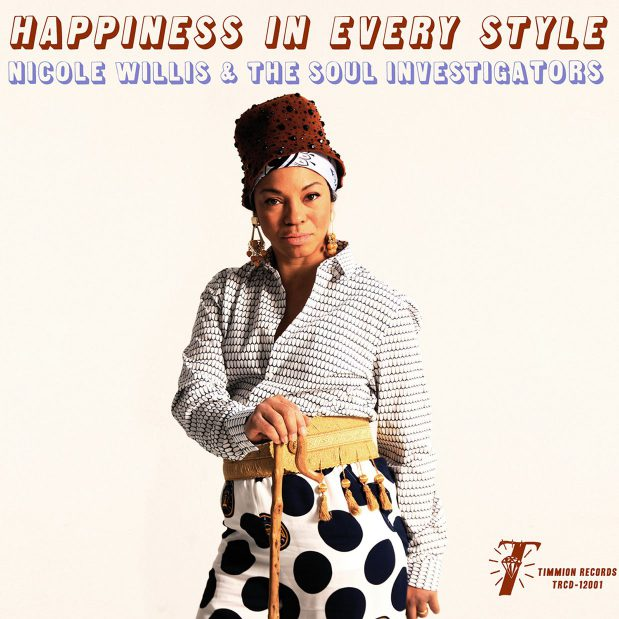 Nicole Willis and the Soul Investigators Happiness In Every Style Review