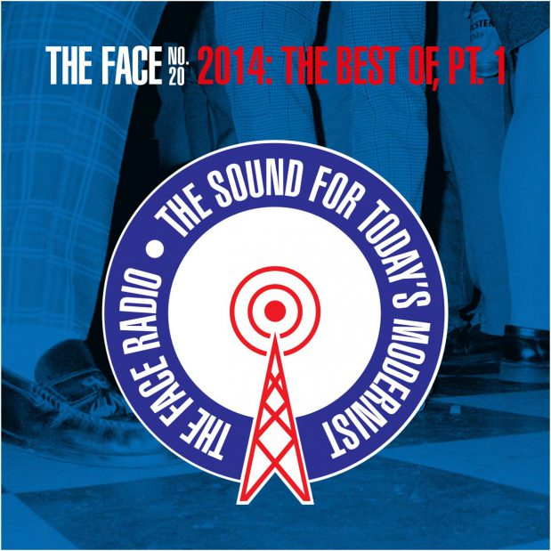 The Face Radio Episode 20 Best of 2014 Part 1 Artwork