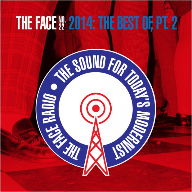 The Face Radio Episode 22 Best of 2014 Part 2 Artwork