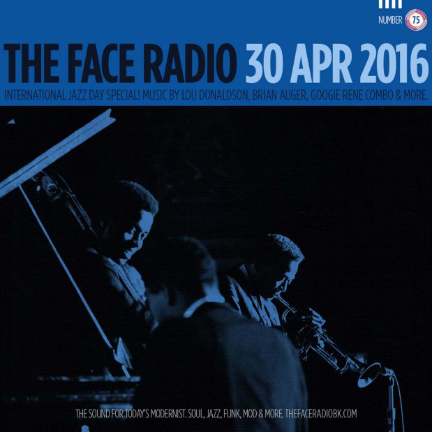 The Face Radio Episode 75 International Jazz Day Artwork