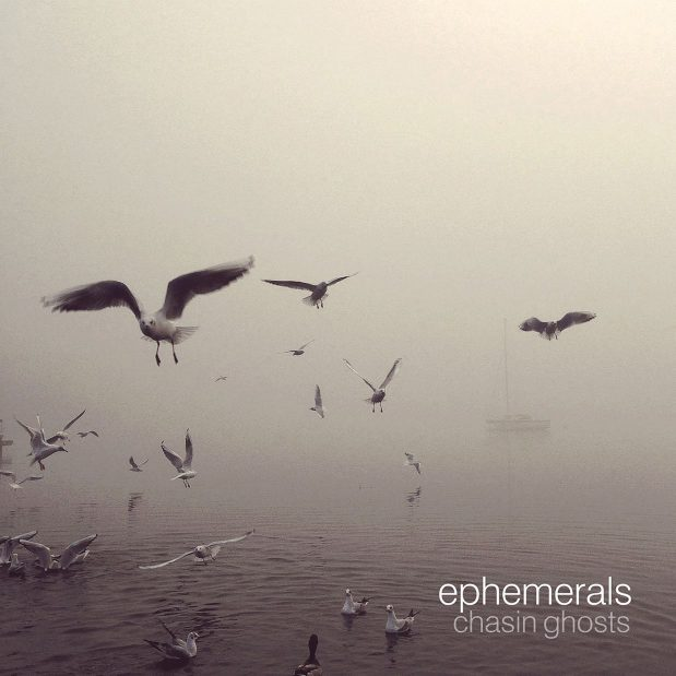 Ephemerals Chasin Ghosts Review