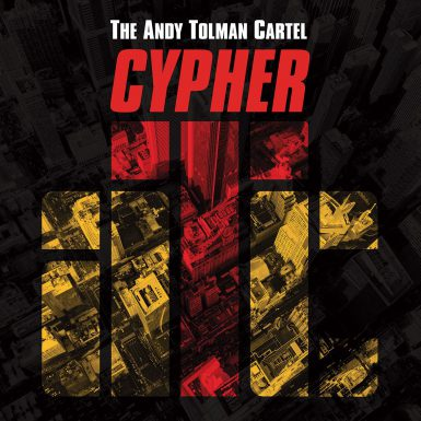 Andy Tolman Cartel Cypher Album Cover