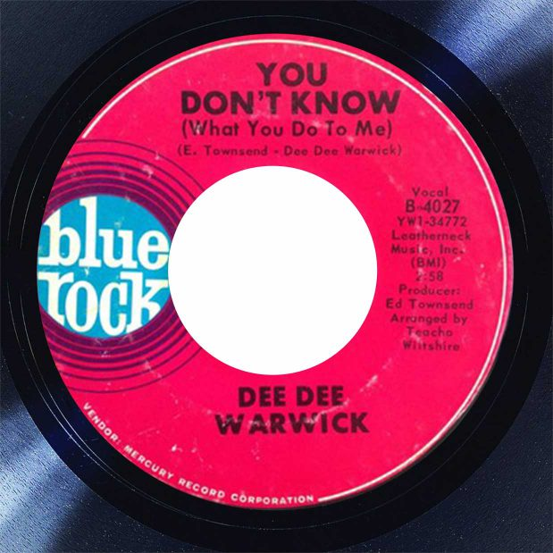 Dee Dee Warwick You Don't Know Disk Label Song of the Day The Face Radio