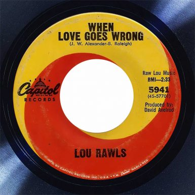 Lou Rawls When Love Goes Wrong Disk Label Song of the Day The Face Radio
