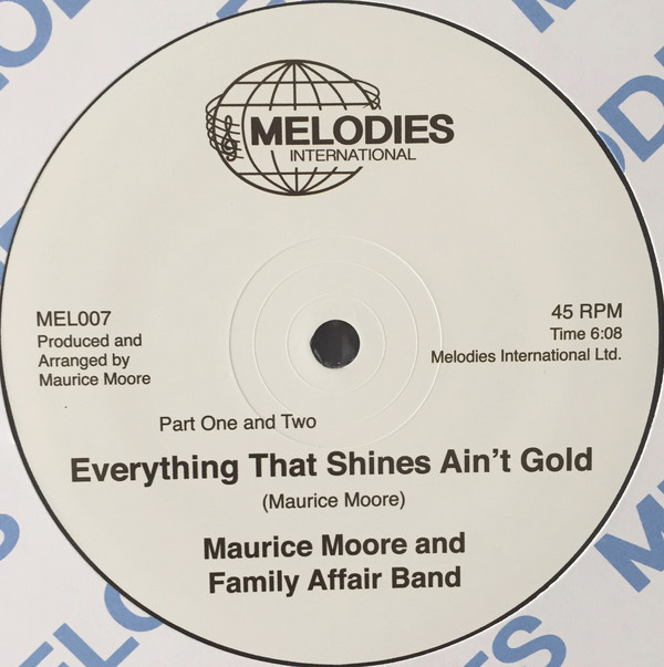 Maurice Moore and the Family Affair Band – Everything That Shines Ain't Gold Record