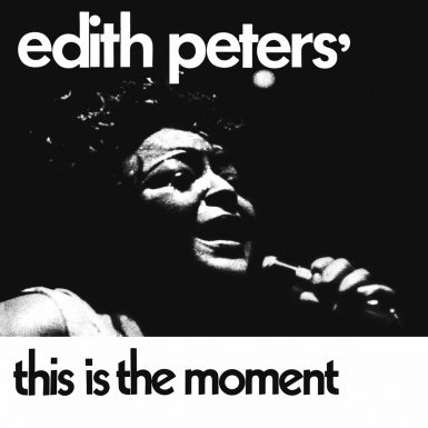 Edith Peters This Is The Moment Disk Label Song Of The Day The Face Radio