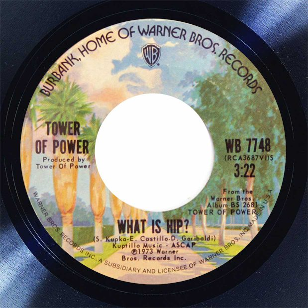 Tower Of Power What Is Hip Disk Label Song Of The Day The Face Radio