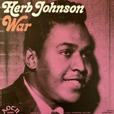 Herb Johnson War Disk Label Song Of The Day The Face Radio