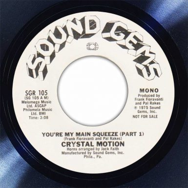 Crystal Motion ‎You're My Main Squeeze Disk Label Song Of The Day The Face Radio