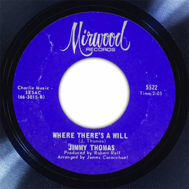 Jimmy Thomas Where Theres A Will Disk Label Song Of The Day The Face Radio