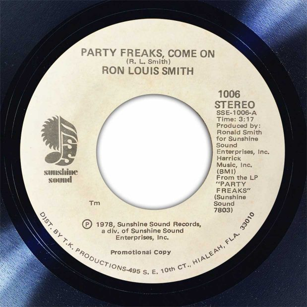 Ron Louis Smith Party Freaks Come On Disk Label Song Of The Day The Face Radio