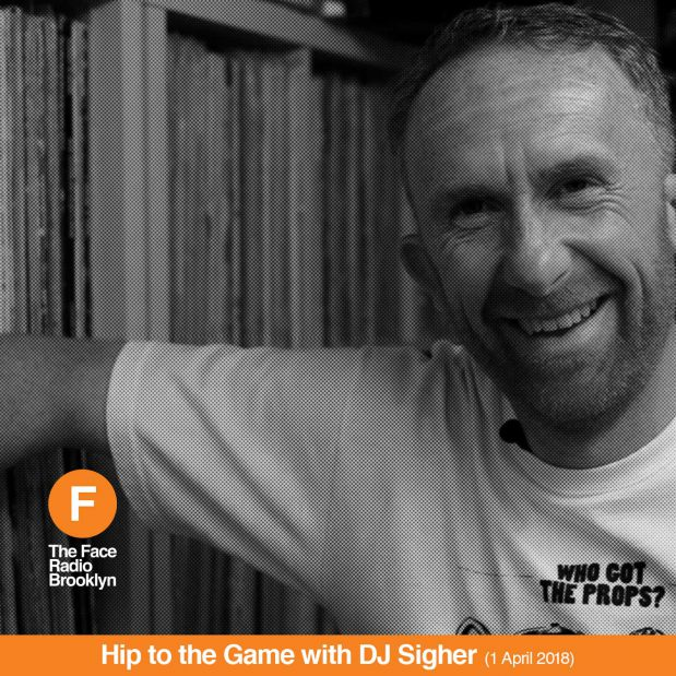 DJ Sigher's Hip To The Game The Face Radio Episode 08 Artwork