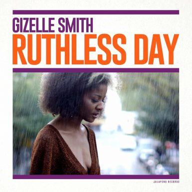 Gizelle Smith Ruthless Day Album Cover