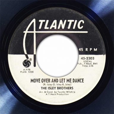 The Isley Brothers Move Over And Let Me Dance Disk Label Song Of The Day The Face Radio