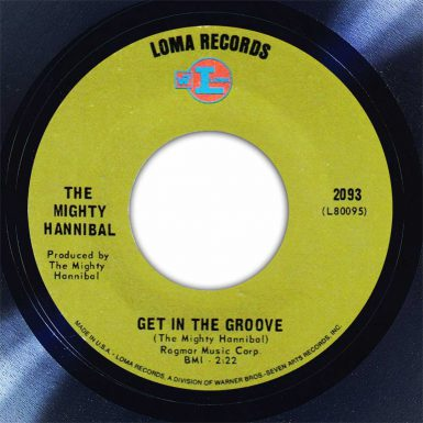 The Mighty Hannibal Get In The Groove Disk Label Song Of The Day The Face Radio