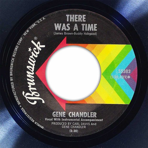 Gene Chandler There Was A Time Disk Label Song Of The Day The Face Radio