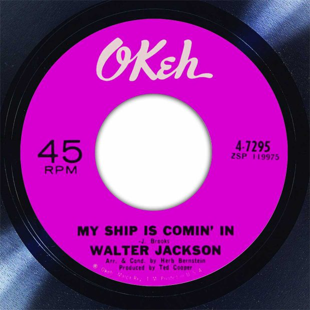 Walter Jackson My Ship Is Coming' In Disk Label Song Of The Day The Face Radio