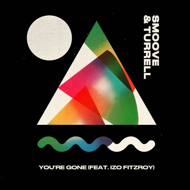 Smoove & Turrell You're Gone album cover
