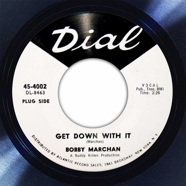 Bobby Marchan Get Down With It Disk Label Song Of The Day The Face Radio