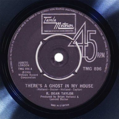 R. Dean Taylor There's A Ghost In My House Disk Label Song Of The Day The Face Radio