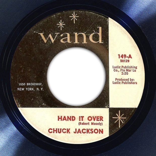 Chuck Jackson Hand It Over Label The Face Radio Song of the Day