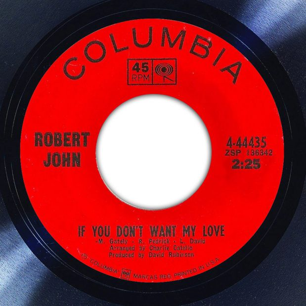 Robert John - If You Don't Want My Love Disk Label Song Of The Day The Face Radio