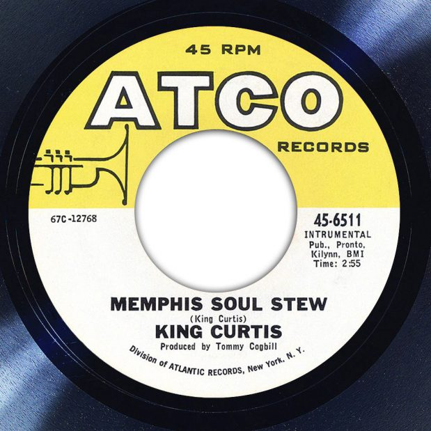 King Curtis Memphis Soul Stew Label Song Of The Day The Face Radio