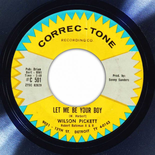 Wilson Pickett Let Me Be Your Boy Label The Face Radio Song of the Day