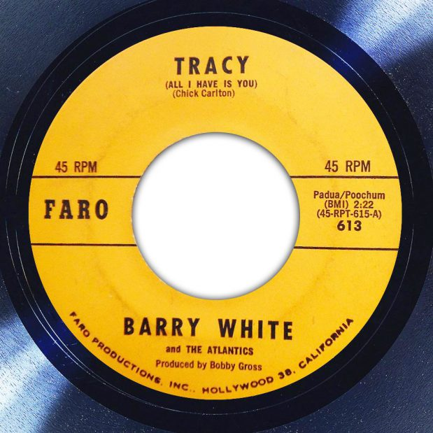 Barry White and The Atlantics Tracy (All I Have Is You) Label The Face Song Of The Day