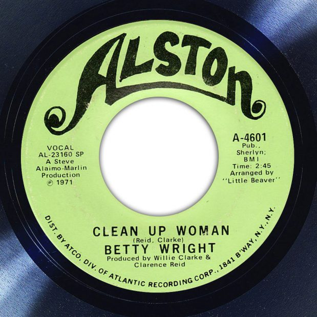 Betty Wright Clean Up Woman Album Label The Face Song Of The Day