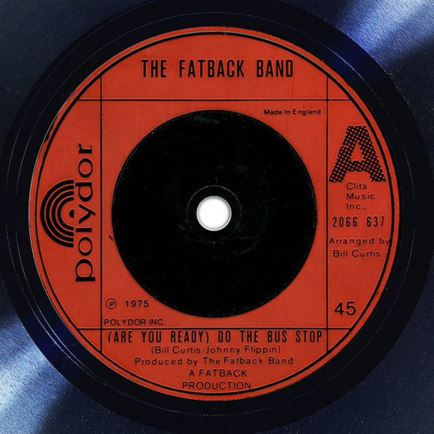 The Fatback Band Are You Ready To Do The Bus Stop Album Label The Face Song Of The Day