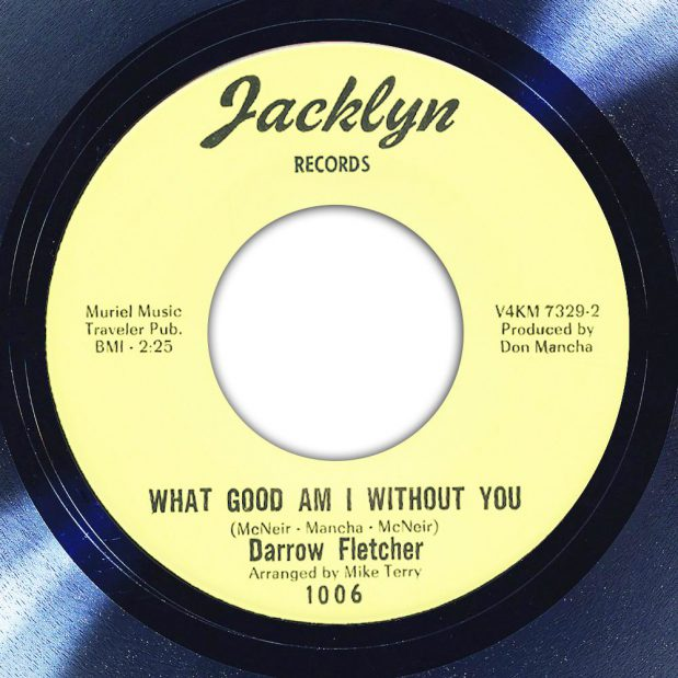 Darrow Fletcher What Good Am I Without You Label The Face Song Of The Day