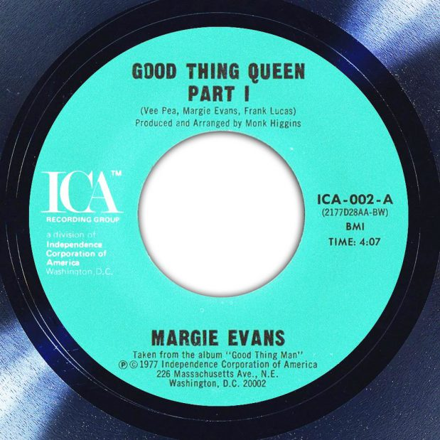 Margie Evans Good Thing Queen Label The Face Song Of The Day