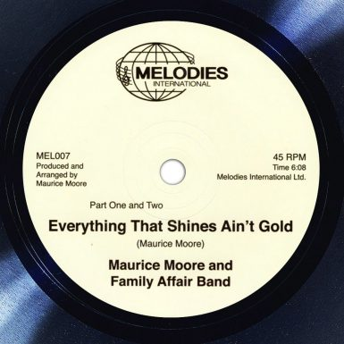 Maurice Moore And Family Affair Band ‎Everything That Shines Ain't Gold Label The Face Song Of The Day