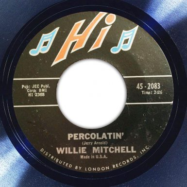 Willie Mitchell Percolatin' Label The Face Song Of The Day