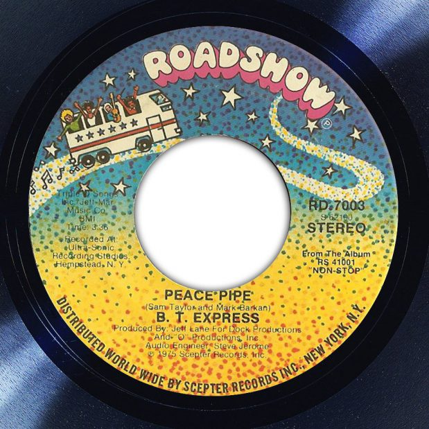 B.T. Express Peace Pipe Label The Face Song Of The Day