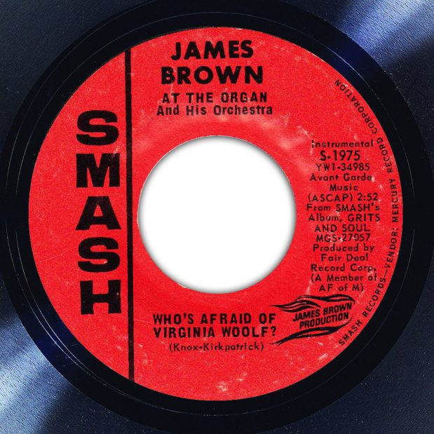 James Brown And His Orchestra ‎Who's Afraid Of Virginia Woolf? Label The Face Song Of The Day