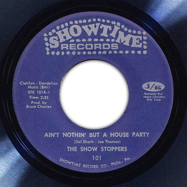 The Show Stoppers Ain't Nothin' But A House Party Label The Face Song Of The Day