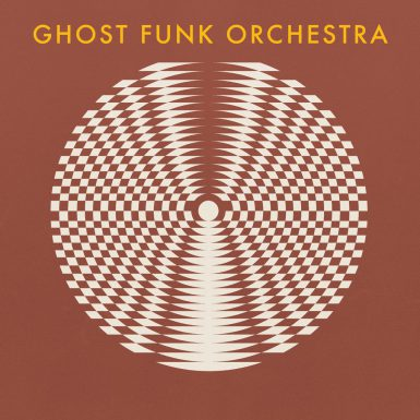 Ghost Funk Orchestra - Walk Like A Motherfucker