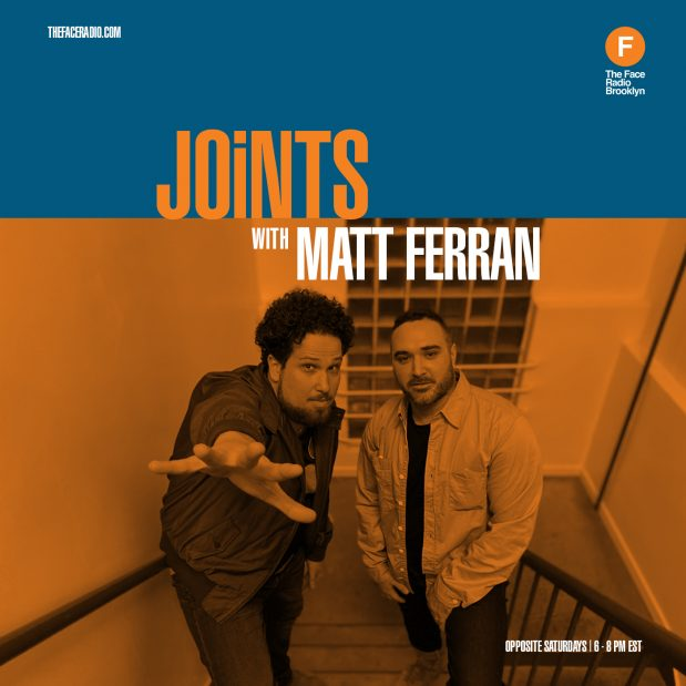 Joints with Matt Ferran and Speicla Guest DJ Center