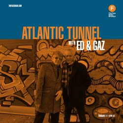 Ed and Gaz of Atlantic Tunnel on The Face Radio