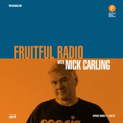 Nick Carling's Fruitful Radio