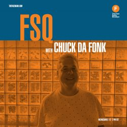 Chuck Da Funk with the FSQ show on The Face Radio