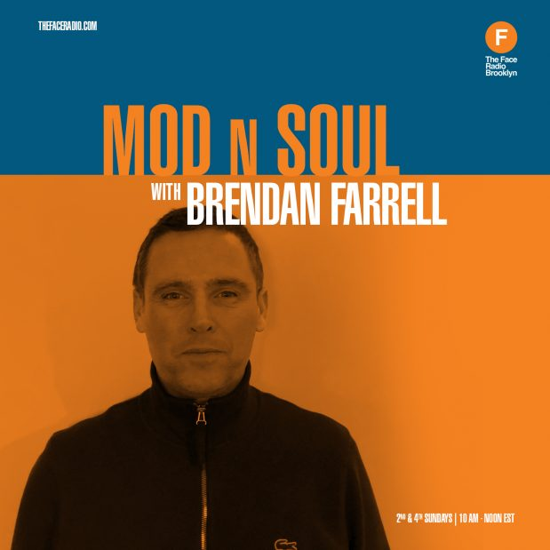 Mod N Soul with Brendan Farrell on The Face Radio