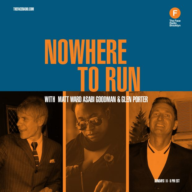Nowhere To Run on The Face Radio