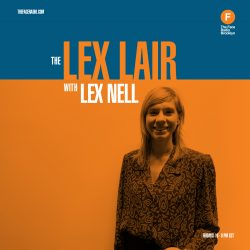Lex Nell of The Lex Lair on The Face Radio