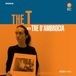 The T with Tre D'Ambrocia