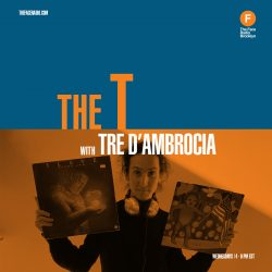 DJ Tre D'Ambrocia of The T on The Face Radio