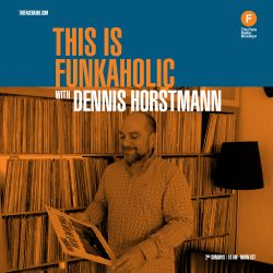 Dennis Horstmann of This is Funkaholic on The Face Radio