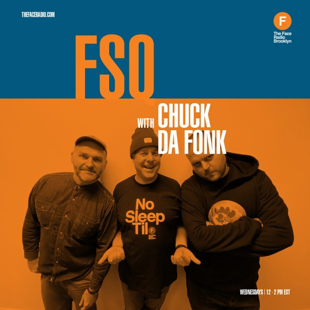 FSQ with Chuck Da Fonk and Inkswel Ed Seven